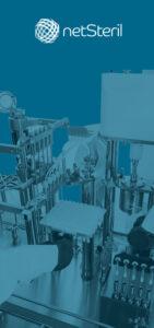 Equipo de llenado aséptico Steriline de Netsteril empresa de representación de marcas de primer nivel para producción y control de contaminación